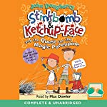 Stinkbomb & Ketchup-Face and the Quest for the Magic Porcupine | John Dougherty