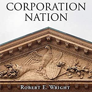 Corporation Nation (Haney Foundation Series) Audiobook