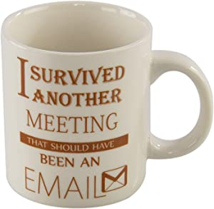 HOME-X I Survived Another Meeting Coffee Mug