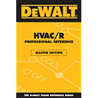 DEWALT HVAC/R Professional Reference Master Edition (Enhance Your HVAC Skills!)