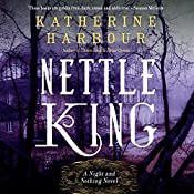 Nettle King: Night and Nothing, Book 3 | Katherine Harbour
