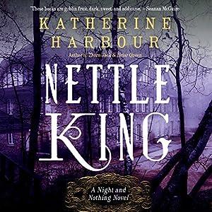 Nettle King Audiobook