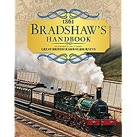 Bradshaw's Handbook: 1861 Railway Handbook of Great Britain and Ireland