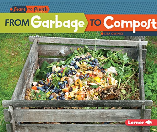 From Garbage to Compost (Start to Finish, Second Series) (Compost Start Bin A)