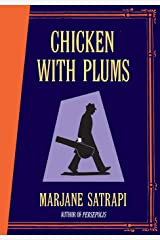 Chicken With Plums Hardcover