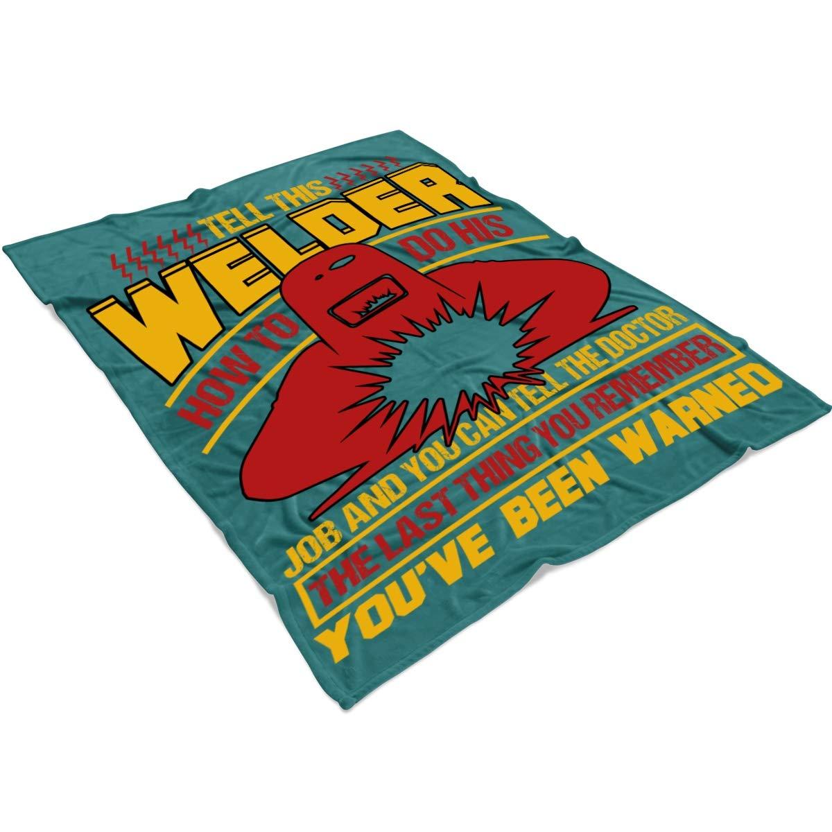 Amazon.com: Dont Tell This Welder Soft Fleece Throw Blanket ...