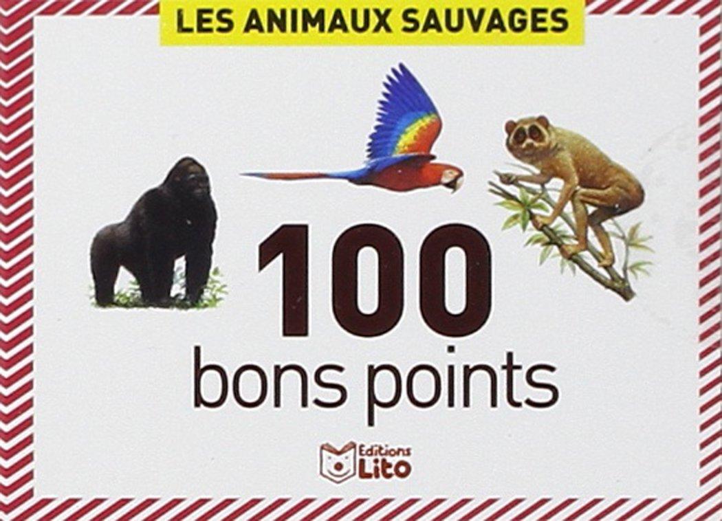 Célèbre Amazon.fr - 100 bons points : Les animaux sauvages - Céline Potard  LK81