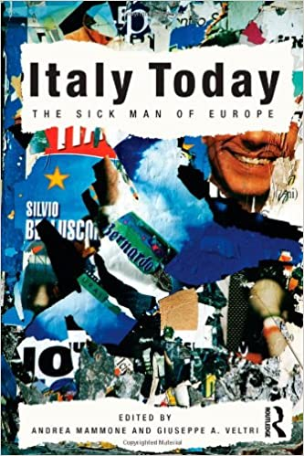 Italy Today: The Sick Man of Europe: Amazon co uk: Andrea