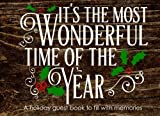 img - for It's the Most Wonderful Time of the Year: A Holiday Guest Book to Fill with Memories: Christmas Guest Book book / textbook / text book