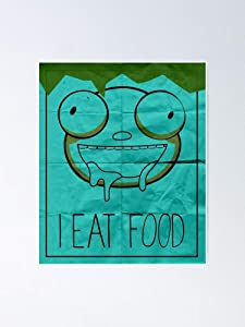 I Eat Food Invader Zim Poster 12.75