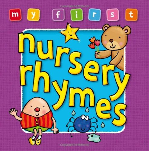 my-first-nursery-rhymes-board-book-bright-and-colorful-first-topics-make-learning-easy-and-fun-for-a