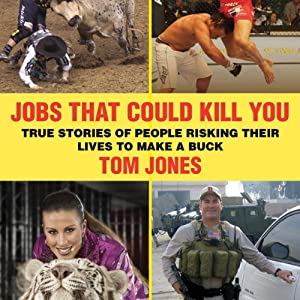 Jobs That Could Kill You Audiobook