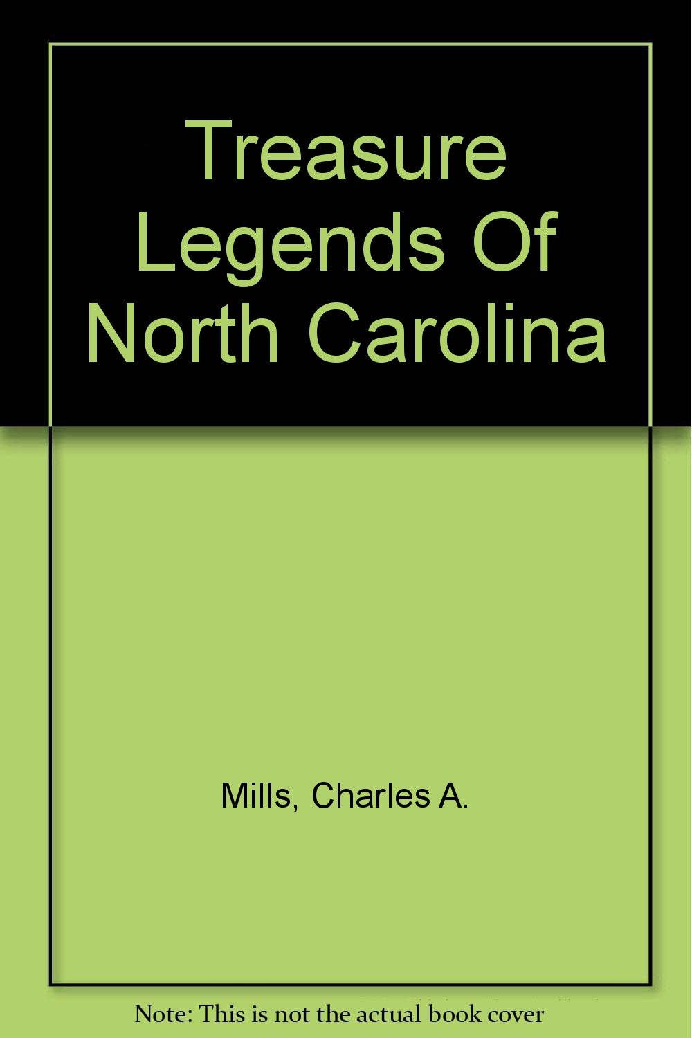 Treasure Legends of North Carolina