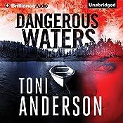 Dangerous Waters   Toni Anderson