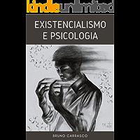 Existencialismo e Psicologia