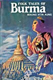 img - for FOLK TALES OF BURMA book / textbook / text book