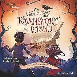 Das Geisterschiff (Die Geheimnisse von Ravenstorm Island 2)
