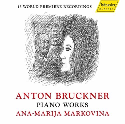 Bruckner : Piano Works