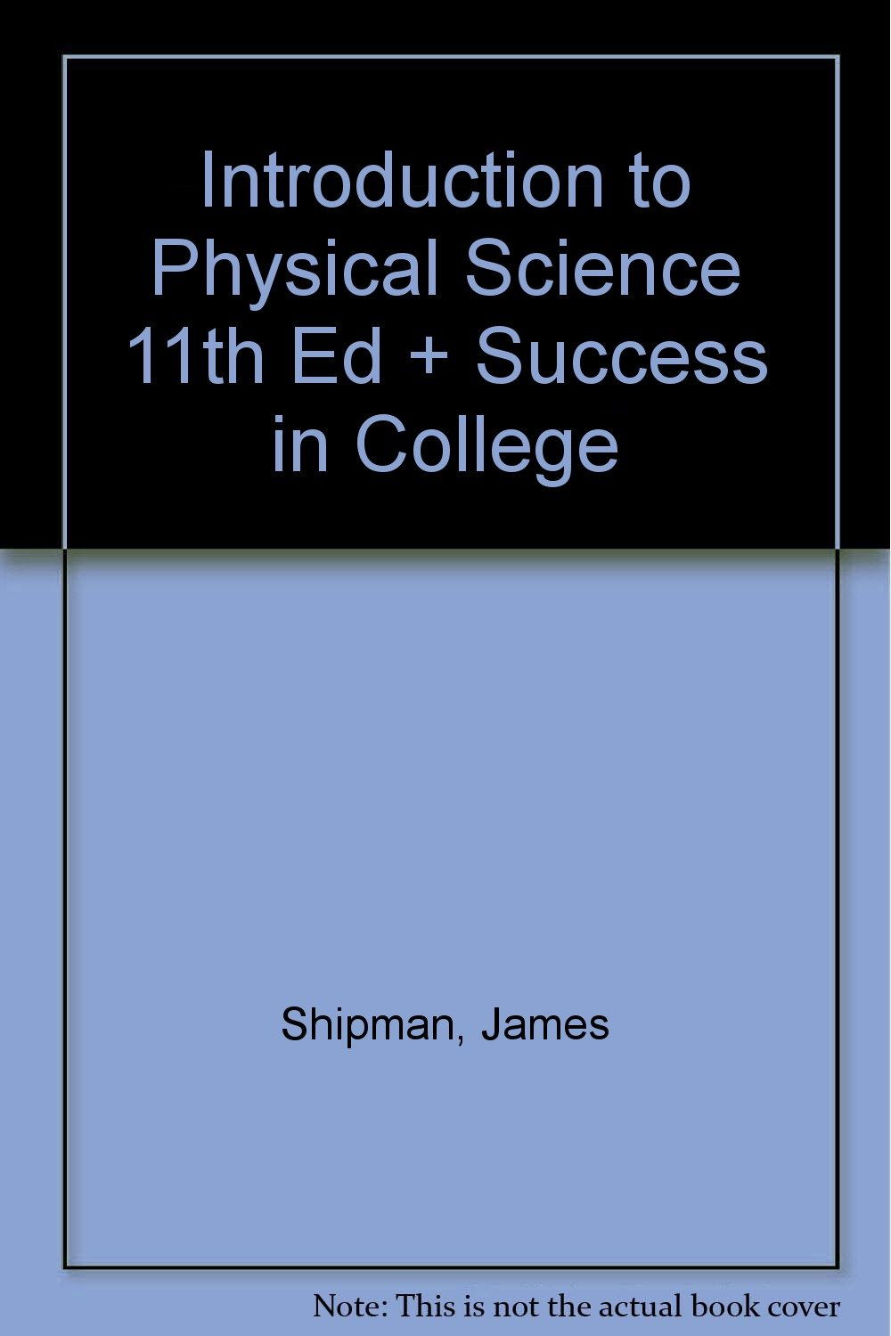 Download Introduction to Physical Science 11th Ed + Success in College PDF