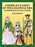 American Family of the Colonial Era Paper Dolls in Full Color (Dover Paper Dolls)