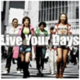 Live Your Days(DVD付)