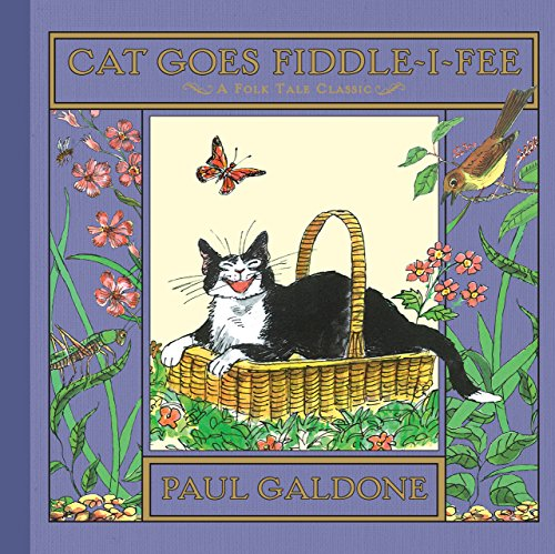 - Cat Goes Fiddle-i-Fee (Paul Galdone Classics)