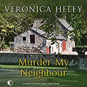 Murder My Neighbour | Veronica Heley