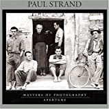 Paul Strand: Masters of Photography Series