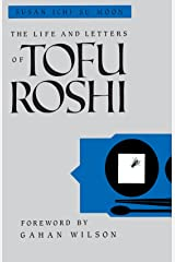 The Life and Letters of Tofu Roshi Paperback