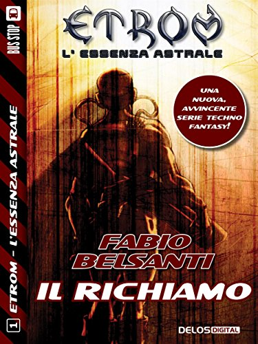 Single Essenza (Etrom - L'Essenza Astrale - Il Richiamo (Italian Edition))
