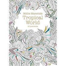 Millie Marotta's Tropical World (Postcard Box): 50 postcards