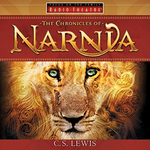 (The Chronicles of Narnia (Audio Drama))