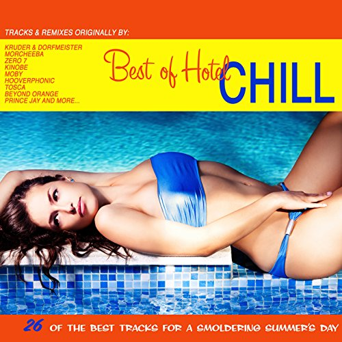 Best of Hotel Chill