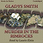 Murder in the Rimrocks | Gladys Smith