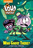 Who Ghost There? (the Loud House) (Deluxe Junior Novel)