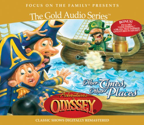 Other Times, Other Places (Adventures in Odyssey, Vol. 10) by Tyndale Entertainment