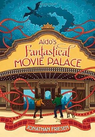 book cover of Aldo\'s Fantastical Movie Palace