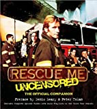 Rescue Me - Uncensored, Denis Leary and Peter Tolan, 155704791X