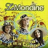 La Marianna La Va in Campagna
