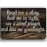 Cheap Sign – Read Me a Story, Tuck Me in Tight, Say a Sweet Prayer, and Kiss Me Goodnight