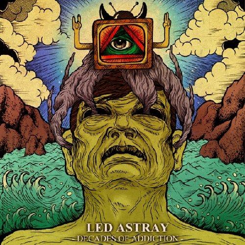 Led Astray: Decades of Addiction (Audio CD)