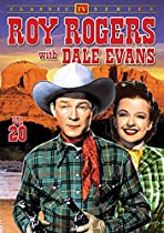 Roy Rogers With Dale Evans, Volume 20  Directed by Christian Nyby, Leslie Martinson