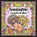 2017 Calendar: Granddaughter, I Love...