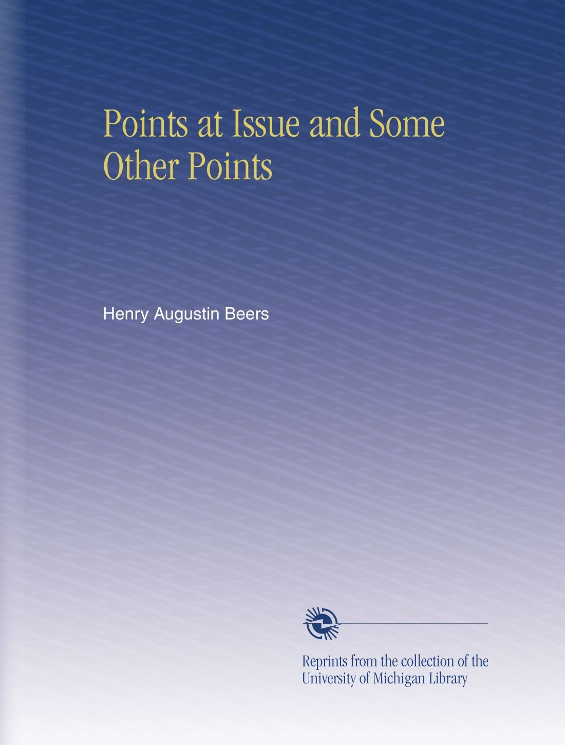 Download Points at Issue and Some Other Points pdf epub
