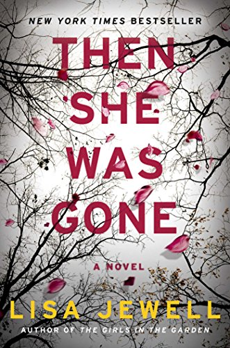 Then She Was Gone: A Novel by Atria Books