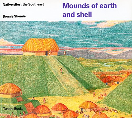 Indian Dwelling (Mounds of earth and shell (Native Dwellings))
