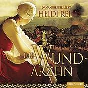 Die Wundärztin (Magdalena 1)   Heidi Rehn