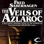 The Veils of Azlaroc | Fred Saberhagen