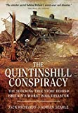 img - for The Quintinshill Conspiracy: The Shocking True Story Behind Britain's Worst Rail Disaster book / textbook / text book