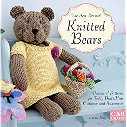 The Best-Dressed Knitted Bears: Dozens of patterns for teddy bears, bear costumes and accessories